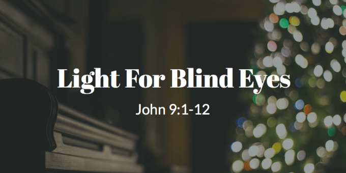 Light For Blind Eyes