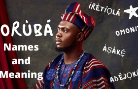 Yoruba Names and Their Meaning