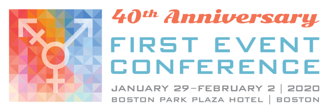First Event 2020 40th Anniversary January 29-February 2 2020 Boston Park Plaza Hotel