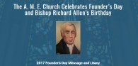 A.M.E. Church Celebrates Founder's Day, Bishop Richard Allen's Birthday