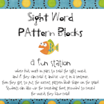 Pattern Block Sight Words & ABC Order Lit. Station