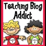 I {heart} Teaching Blog Addict!