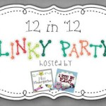 12 in '12 Linky Party