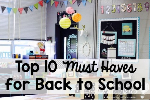 Top 10 Must Haves for Back to School