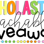 Scholastic Teachables Giveaway!
