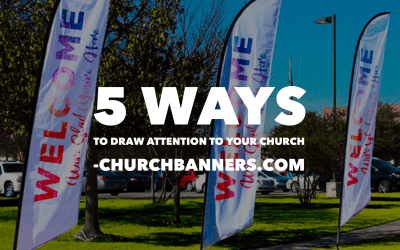 5 ways to draw attention to your church