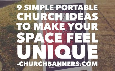 9 Simple Portable Church Ideas to make your space feel unique