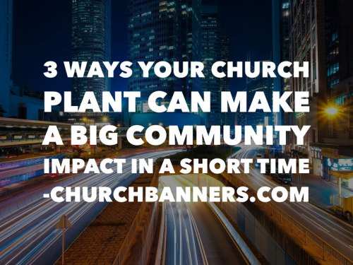 3-ways-your-church-plant-can-make-a-big-community-impact