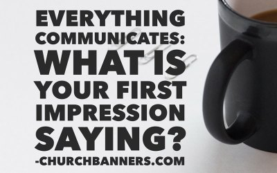 Everything Communicates: What is your first impression saying?
