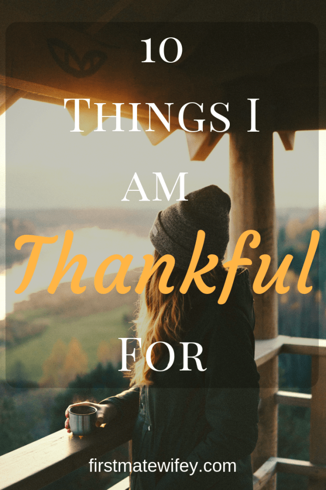 10 Things I Am Thankful For This Year - What are you thankful for? #thankful #blessed #family #friends #opportunity #gratitude