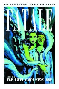 FATALE TP VOL 01 DEATH CHASESME (MR)