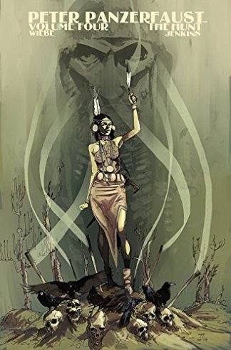 PETER PANZERFAUST TP VOL 04 THE HUNT