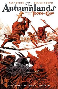 The Autumnlands, Vol. 1: Tooth and Claw
