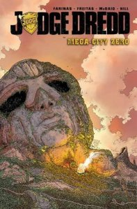 Judge Dredd: Mega-City Zero Volume 1