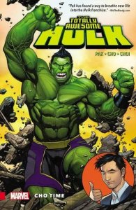 TOTALLY AWESOME HULK TP VOL 01 CHO TIME