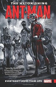 ASTONISHING ANT-MAN TP VOL 01EVERYBODY LOVES TEAM-UPS