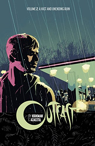 OUTCAST BY KIRKMAN & AZACETA TP VOL 02 (MR)