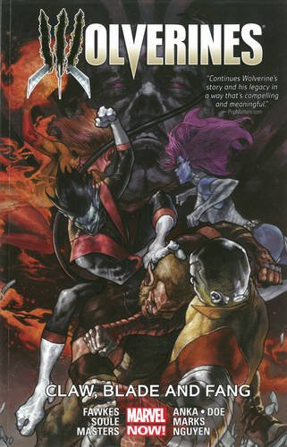 WOLVERINES TP VOL 02 CLAW BLADE AND FANG