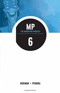 The Manhattan Projects Volume 6: Sun Beyond the Stars (Manhattan Projects Tp)