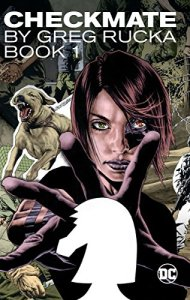 Checkmate by Greg Rucka TP Vol 1