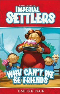Imperial Settlers: Why Can't We Be Friends?