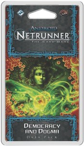 Android: Netrunner Democracy & Dogma