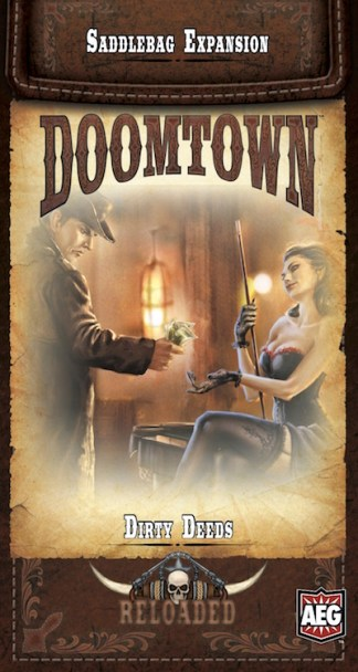 Doomtown Reloaded Dirty Deeds
