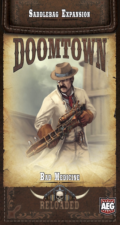 Doomtown Bad Medicine