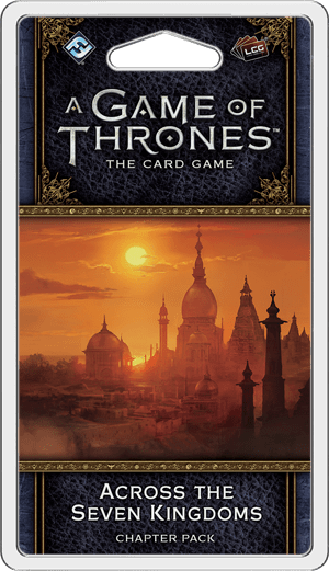 A Game of Thrones: The Card Game (Second Edition) – Across the Seven Kingdoms
