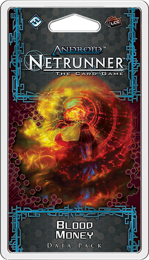 Netrunner: Blood Money