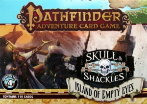 Pathfinder Adventure Card Game: Skull & Shackles Adventure Deck 4 – Island of Empty Eyes