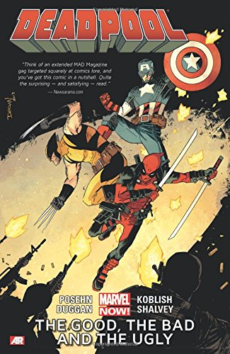 DEADPOOL TP VOL 03 GOOD BAD AND UGLY NOW