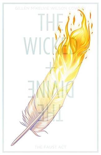 The Wicked + The Divine Volume 1: The Faust Act (Wicked & the Divine Tp)