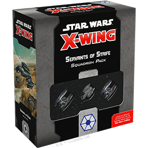 Star Wars: X-Wing (Second Edition) – Servants of Strife Squadron Pack