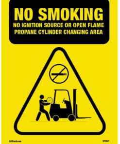 Safety Sign No Smoking Propane Changing