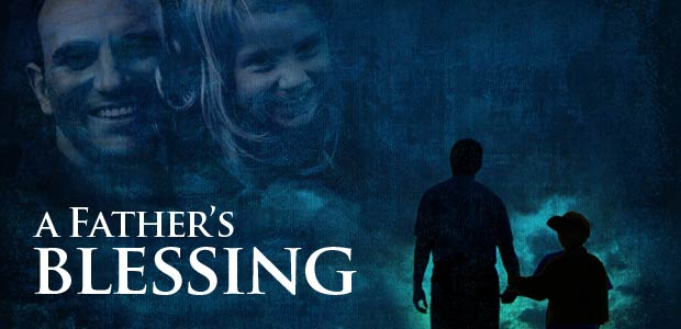 A-Father's-Blessing-Sermon-Series