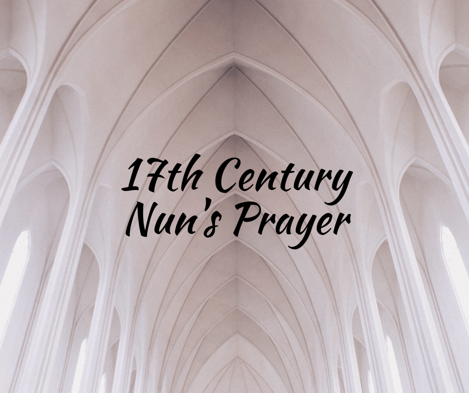 A Nun's Prayer