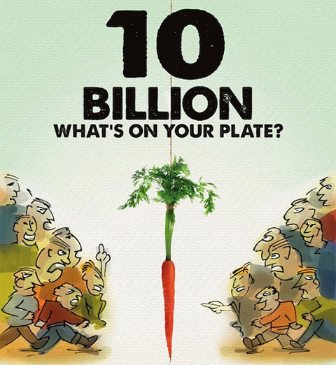 10 Billion: What's on Your Plate?