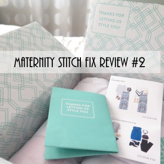Maternity Stitch Fix Review #2