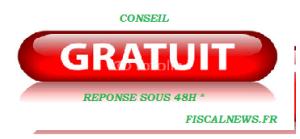 FISCAL NEWS CONSEIL GRATUIT
