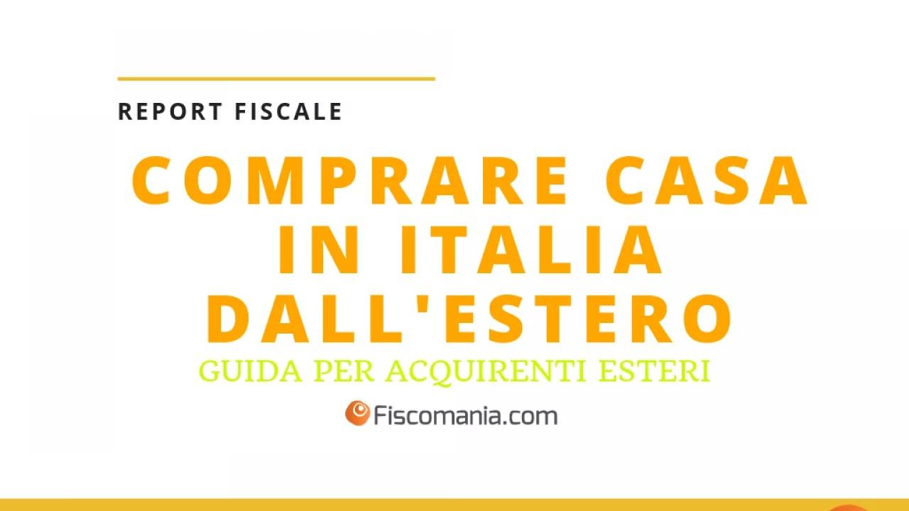 Comprare Casa In Italia La Guida Definitiva Per Acquirenti