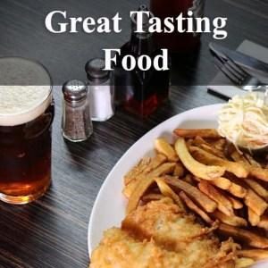 great tasting food