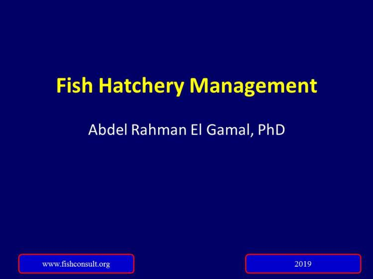 Fish hatchery management (2019 updated lecture) – Fish