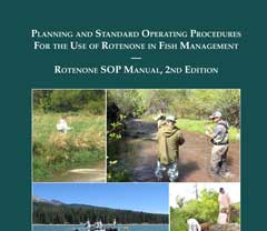 Planning and Standard Operating Procedures for the Use of Rotenone in Fish Management: Rotenone SOP Manual, 2nd Edition image