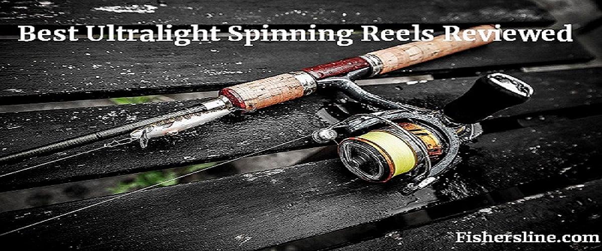 Top 5 Best Ultralight Spinning Reels | In-depth Reviews & Buyer's Guide