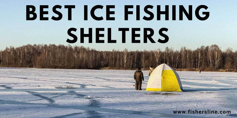 Best-ICE-FISHING-SHELTERS