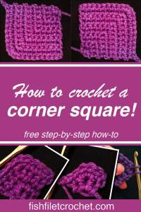 How to Crochet a Corner Square