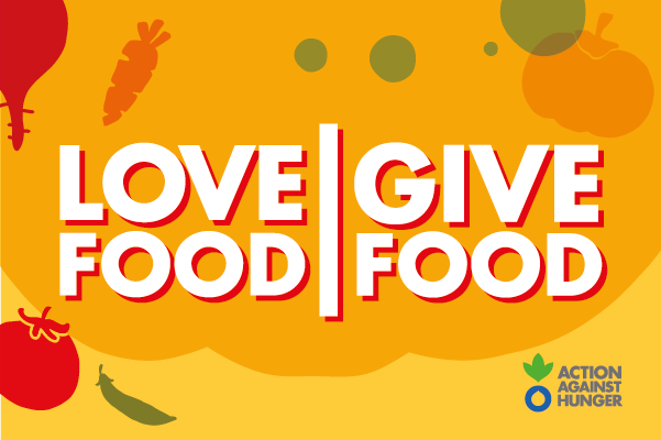 Over 200 Restaurants across the UK are joining Action Against Hunger's – 'LOVE FOOD GIVE FOOD' campaign in its 10th Anniversary