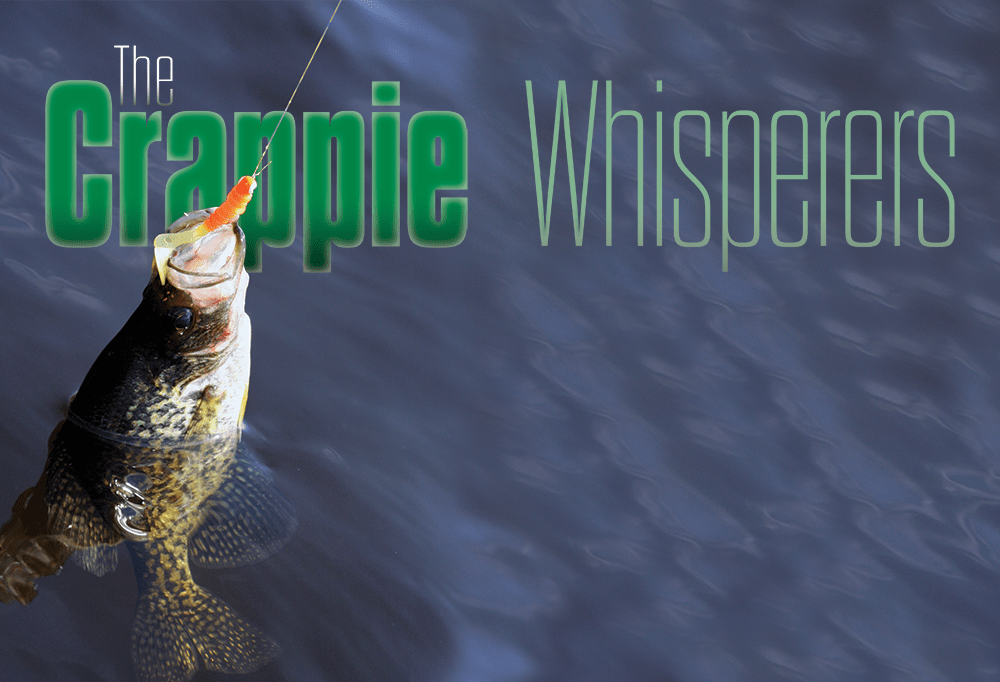 The crappie whisperers texas fish game magazine for Crappie fishing game