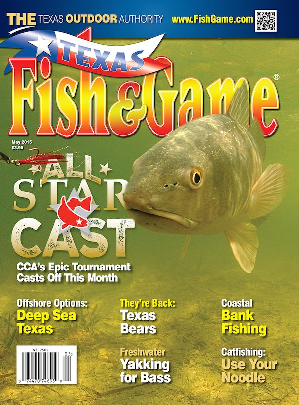 May 2015 texas fish game magazine for Texas fish and game magazine